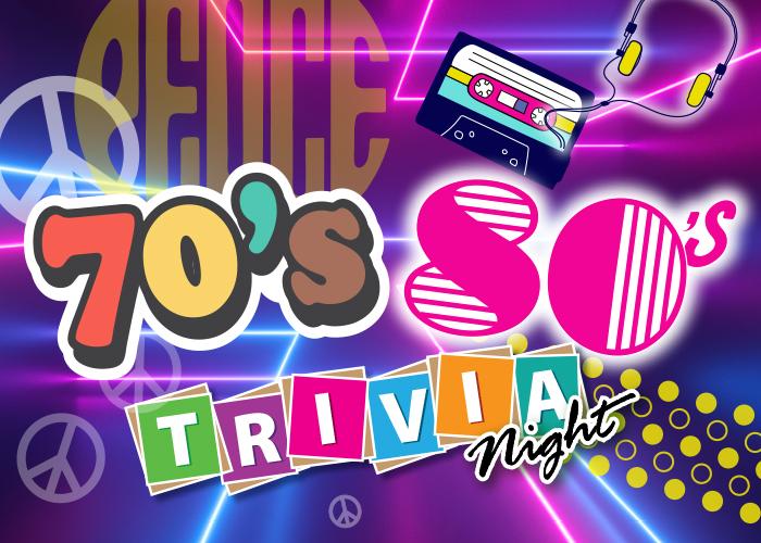 70s 80s Trivia Night 2021